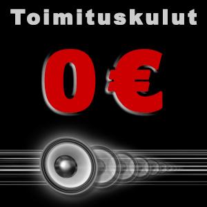tämänkin autohifi tuotteen toimituskulut ovat nolla euroa
